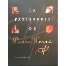 La patisserie de Pierre Hermé