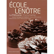 École Lenôtre: Pastrymaking: Classics and Creations