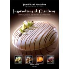 Inspirations et Créations: Petis gâteaux, Tartelettes et Entremets
