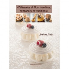 Trendy and Traditional Pâtisserie Delights